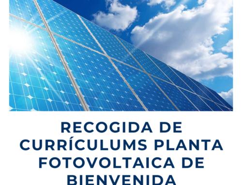 Recogida de currículums para la Planta Fotovoltaica de Bienvenida
